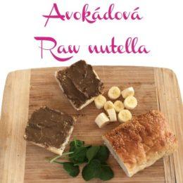zdrave ranajky avokadova RAW nutella