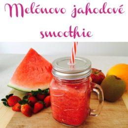 Melónovo-jahodové smoothie